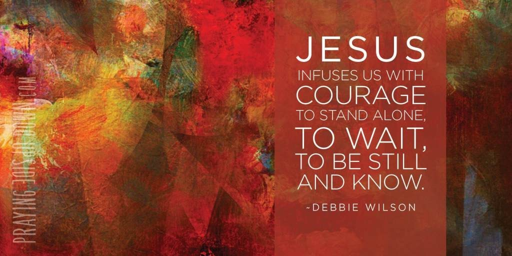 GRAPHIC-Jesus-infuses-us-w-courage-1